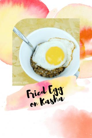 Fried Egg on Kasha