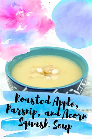 Roasted Apple, Parsnip, and Acorn Squash Soup