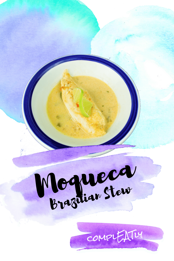 Moqueca – Brazilian Fish Stew
