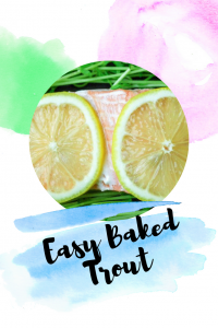 Easy Baked Trout