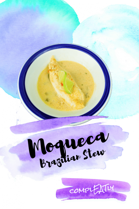 Moqueca - Brazilian Fish Stew